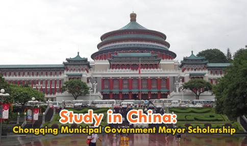 chongqing municipal government mayor scholarship-international scholarship-study in china