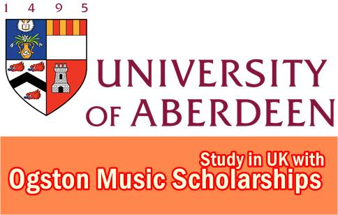 Ogston Postgraduate Music Scholarships UK-University of Aberdeen