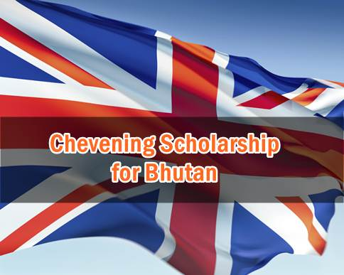 international chevening scholarship bhutan-awards-open application